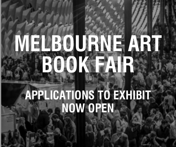 Melbourne Art Book Fair 2017 - Applications to exhibit now open