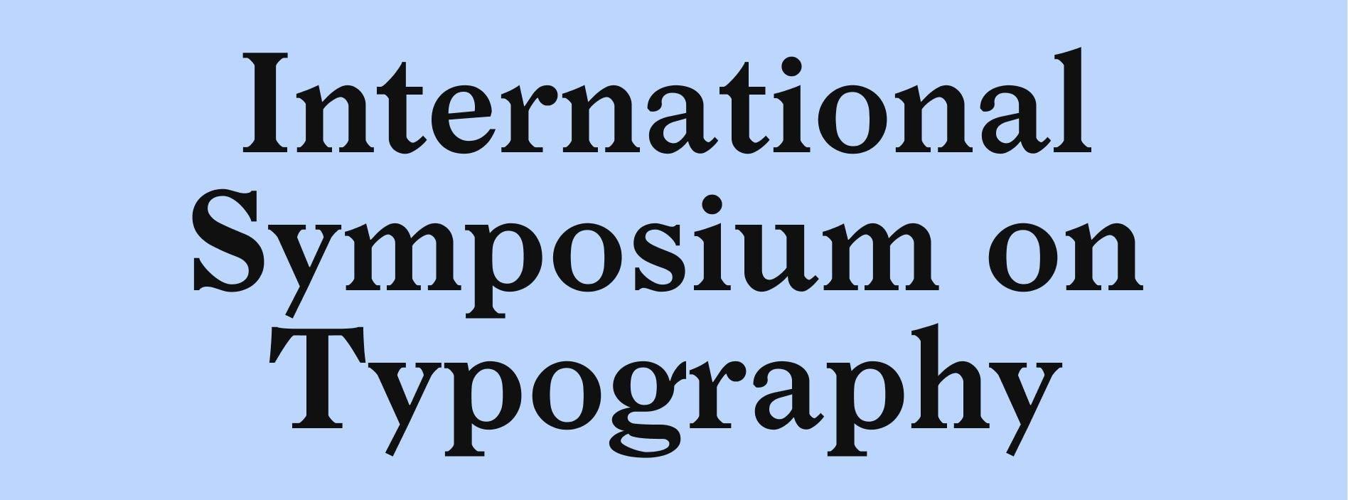 International Symposium on Typography   NGV