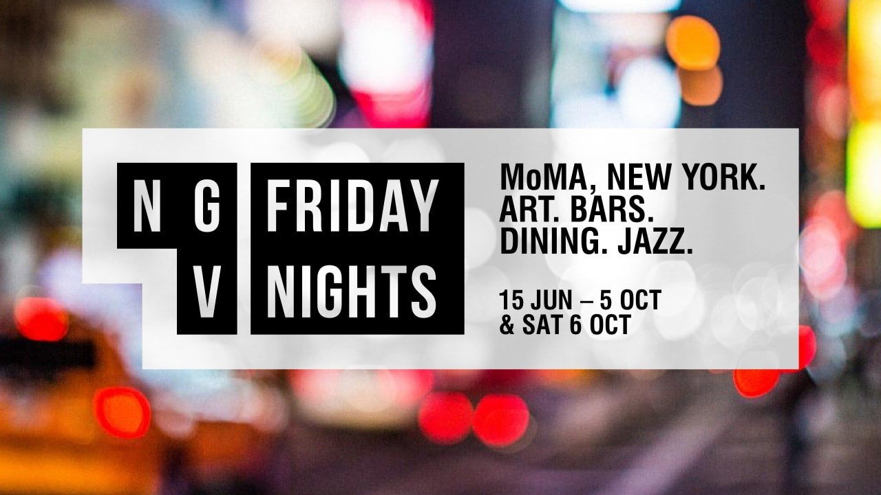 NGV FRIDAY NIGHTS