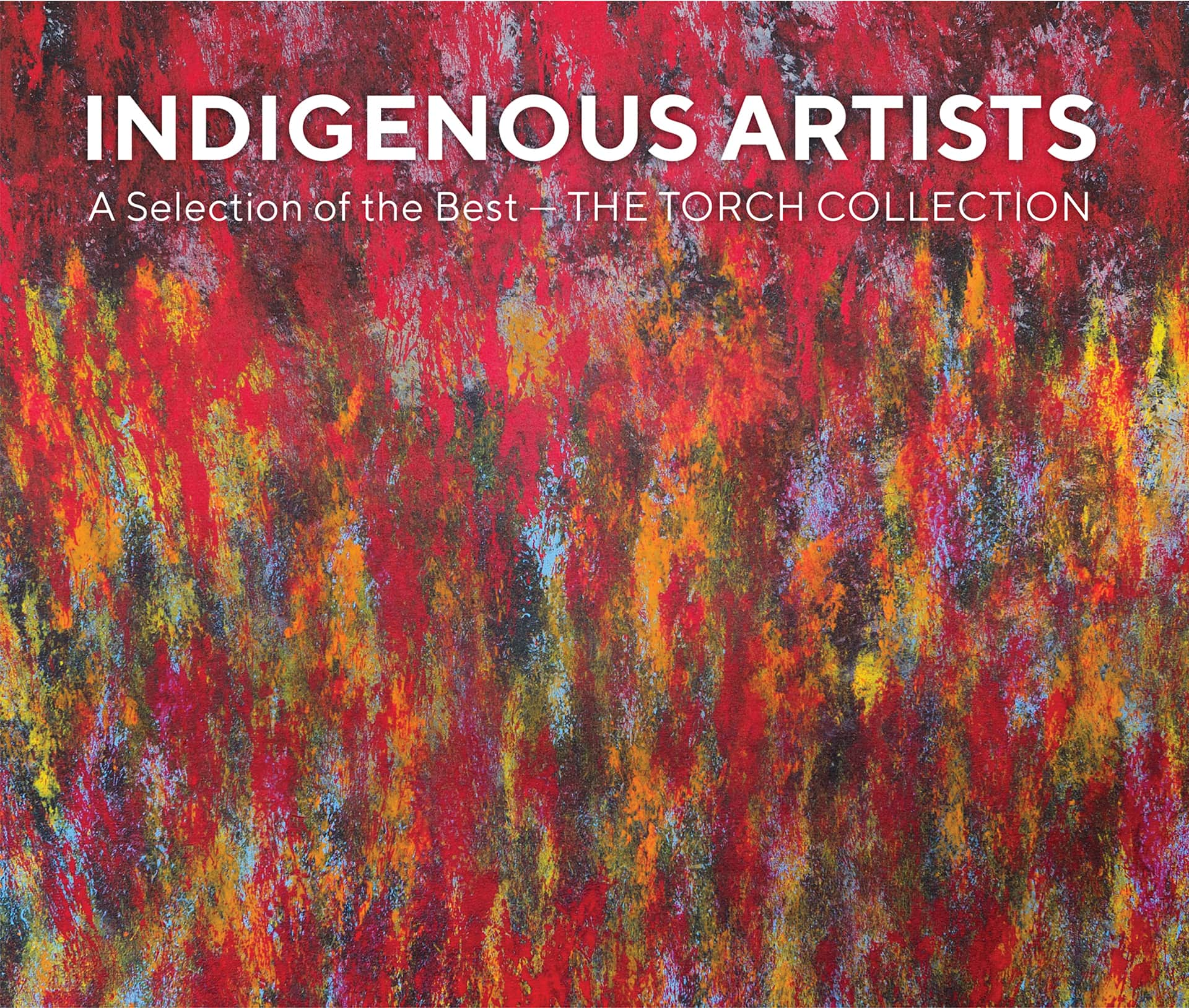 Indigenous Artists: A Selection of the Best – The Torch Collection